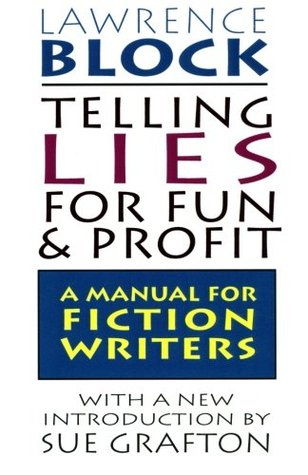 Telling Lies for Fun  Profit by Lawrence Block