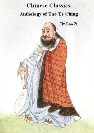 Chinese Classics, Anthology of Tao Te Ching