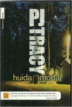 Huída Mortal (Monkeewrench, #3)