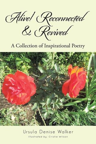 alive-reconnected-revived-a-collection-of-inspirational-poetry