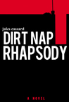 Dirt Nap Rhapsody