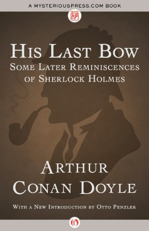Download His Last Bow Some Later Reminiscences Of Sherlock Holmes
