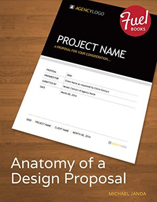 Anatomy Of A Design Proposal By Michael Janda