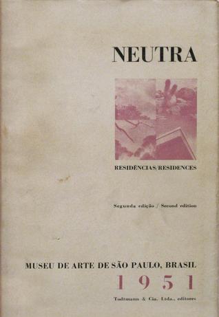 Neutra: Rêsidencias/Residences