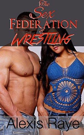 Sex Federation of Wrestling (SFW) (SFW Wrestling Book 1)