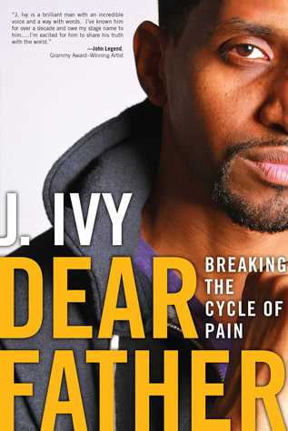 Dear Father: Turning My Pain Into Power