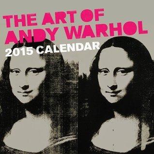 Art of Andy Warhol 2015 Wall Calendar