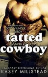 Tatted Cowboy (Down Under Cowboys, #4)