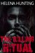 The Killing Ritual by Helena Hunting