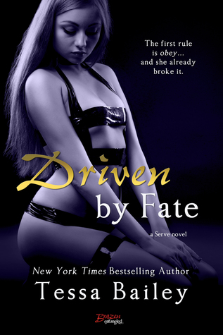 Ebook Driven By Fate by Tessa Bailey TXT!