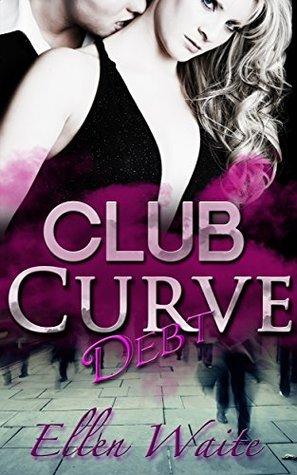 Debt (Club Curve Book 1)