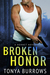 Broken Honor (HORNET, #3)