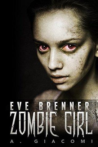 Eve Brenner: Zombie Girl
