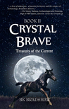 Crystal Brave: Treasures of the Current