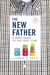 The New Father by Armin A. Brott