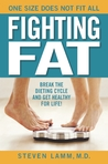 Fighting Fat: Discover a Pathway to Your Healthy Weight