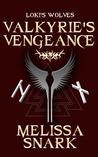 Valkyrie's Vengeance (Loki's Wolves, #0)