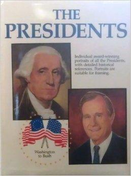 The Presidents: Washington to Bush