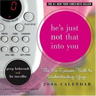 He's Just Not That into You: 2006 Day to Day Calendar