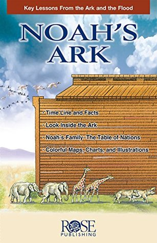 Noah's Ark: Key Lessons from the Ark and the Flood