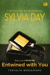 Entwined with You - Terjalin Bersamamu by Sylvia Day