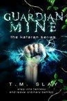Guardian Mine (Kataran #1)