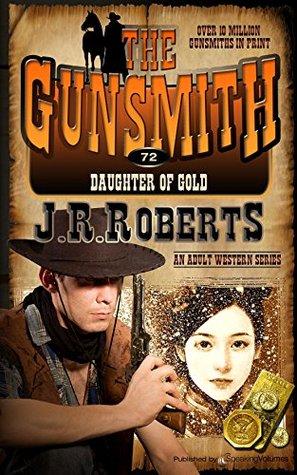 Daughter of Gold (The Gunsmith Book 72)