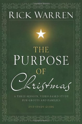 The Purpose of Christmas Study Guide: A Three-Session Study for Groups and Families