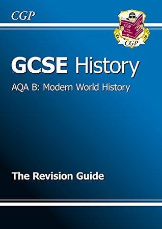 GCSE History AQA B: Modern World History Revision Guide