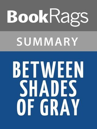 Between Shades of Gray by Ruta Sepetys l Summary & Study Guide