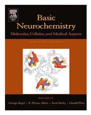 Basic Neurochemistry: Molecular, Cellular and Medical Aspects