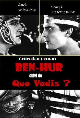 Ben-Hur (suivi de Quo Vadis ?): édition intégrale