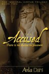 The Accused (Immoral Virtue #2)