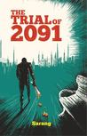 The Trial of 2091