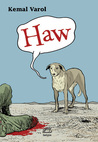Haw by Kemal Varol