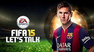 FIFA 15 - Game Guide - Money Cheats, Scouting Locations, Legends List, New Skill Moves List - XBOX 360, XBOX ONE, PS3, PS4, PS VITA