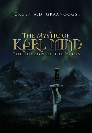 The Shadow of the Vytos (The Mystic of Karl Mind, #1)