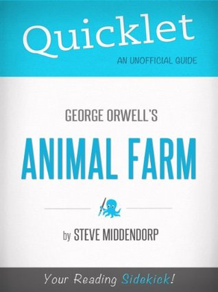 Quicklet on Animal Farm by George Orwell (CliffNotes-like Book Summary)