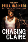 Chasing Claire (Hells Saints Motorcycle Club, #2)