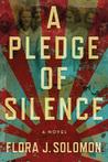 A Pledge of Silence by Flora J. Solomon