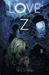 Love Starts With Z (Dead Ra...