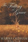 The Falling of Grace (Falling, #2)