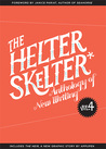 The Helter Skelter Anthology of New Writing