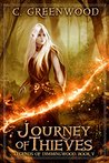 Journey of Thieves (Legends of Dimmingwood, #5)