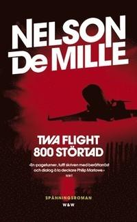 TWA Flight 800 Störtad (John Corey, #3)