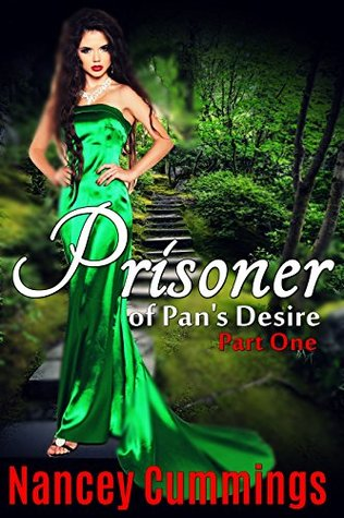 Prisoner of Pan's Desire: Part One (Villains and Vixens of Charity Isles, #1)