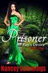 Prisoner of Pan's Desire by Nancey Cummings