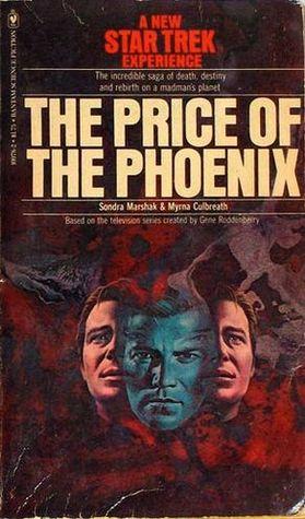 The Price of the Phoenix by Sondra Marshak