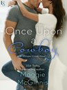 Once Upon a Cowboy by Maggie McGinnis