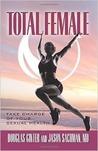 Total Female by Douglas Ginter, Jason Sachman